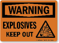explosives keep out warning sign